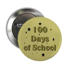 "Funny 100 days 2.25"" Button"
