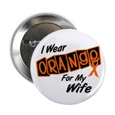 "I Wear Orange For My Wife 8 2.25"" Button (10 pack)"