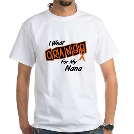 I Wear Orange For My Nana 8 White T-Shirt