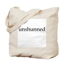unshunned Tote Bag