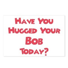 Have You Hugged Your Bob? Postcards (Package of 8)