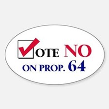 Vote NO on Prop 64 Oval Decal