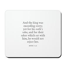 MARK  6:26 Mousepad