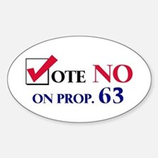 Vote NO on Prop 63 Oval Bumper Stickers