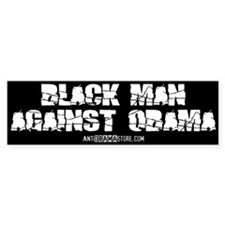 BLACK MAN AGAINST OBAMA Bumper Bumper Sticker