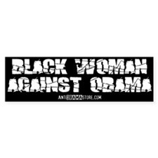 BLACK WOMAN AGAINST OBAMA Bumper Bumper Sticker