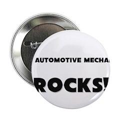 MY Automotive Mechanic ROCKS! 2.25