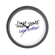 Just Call Me Super Brother Wall Clock