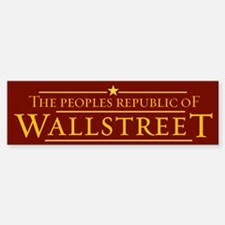 People's Republic of Wallstreet Bumper Bumper Bumper Sticker