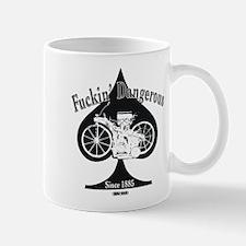 F'ing Dangerous Mug