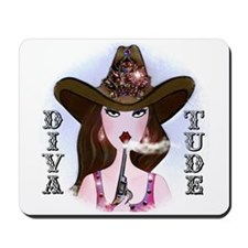 Diva of a Cowgirl Mousepad