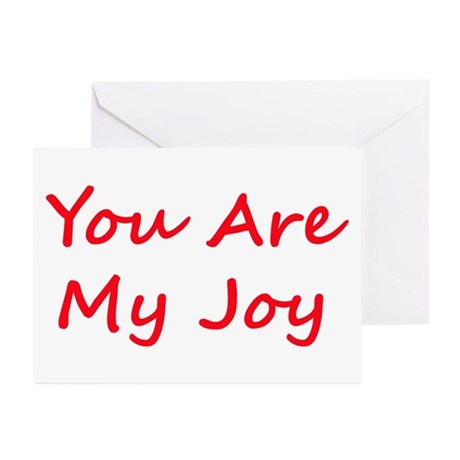 You Are My Joy red script Greeting Cards (Pk of 10