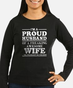 I Am A Proud Husband T Shirt Long Sleeve T-Shirt
