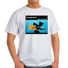 Excerpt This! T-shirts T-Shirt