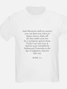 MARK  6:11 Kids T-Shirt