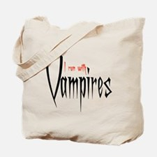 I run with Vampires Tote Bag