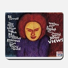 Be Yourself poem Mousepad