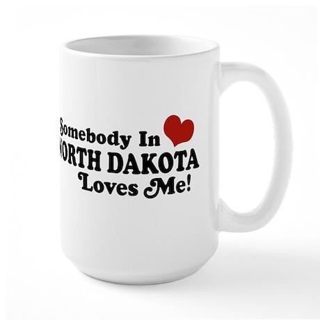 Somebody In North Dakota Loves Me Large Mug