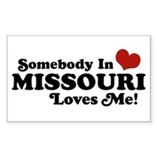 Somebody In Missouri Loves Me Rectangle Decal