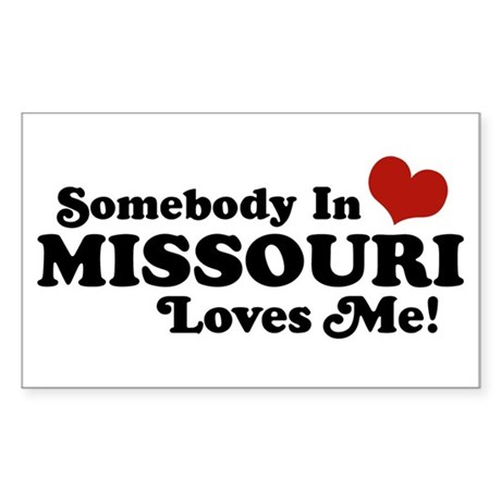 Somebody In Missouri Loves Me Rectangle Sticker