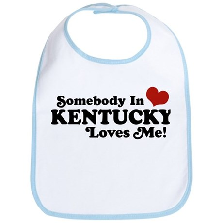Somebody In Kentucky Loves Me Bib