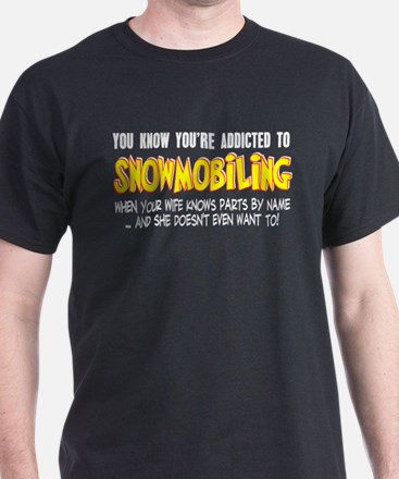 YKYATS - Wife Snowmobile Parts T-Shirt