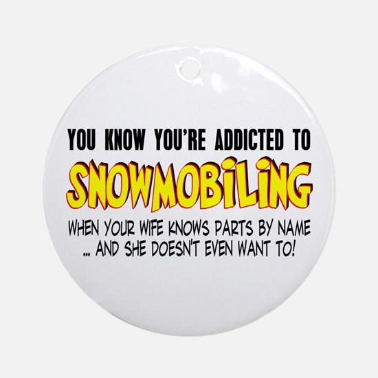 YKYATS - Wife Snowmobile Parts Ornament (Round)