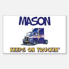 Mason Keeps on Truckin Rectangle Decal