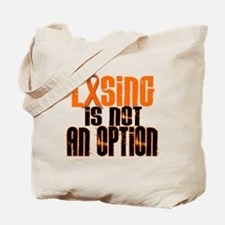 Losing Is Not An Option 5 ORANGE Tote Bag