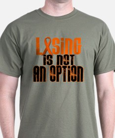 Losing Is Not An Option 5 ORANGE T-Shirt