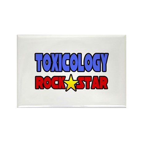 """""""Toxicology Rock Star"""" Rectangle Magnet"""