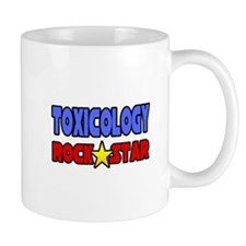 """Toxicology Rock Star"" Mug"