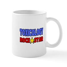 """Toxicology Rock Star"" Small Mug"