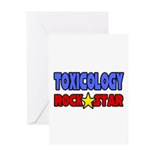 """Toxicology Rock Star"" Greeting Card"