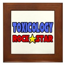 """Toxicology Rock Star"" Framed Tile"
