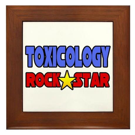 """Toxicology Rock Star"" Framed Tile"