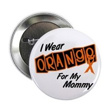"I Wear Orange For My Mommy 8 2.25"" Button"