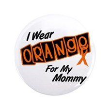"I Wear Orange For My Mommy 8 3.5"" Button"