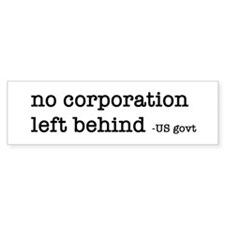 Corporate Welfare Bumper Bumper Sticker