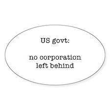 Corporate Welfare Oval Decal