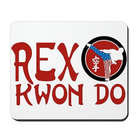 Rex Kwon Do Mousepad