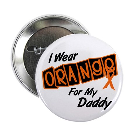 """I Wear Orange For My Daddy 8 2.25"""" Button (10 pack"""