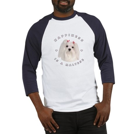 Happiness is a Maltese! Baseball Jersey