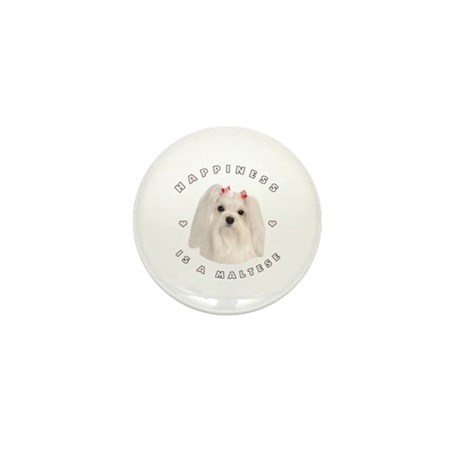 Happiness is a Maltese! Mini Button