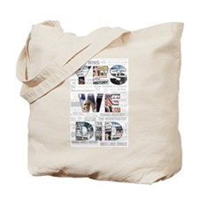 Yes We Did: Historic Obama Ne Tote Bag