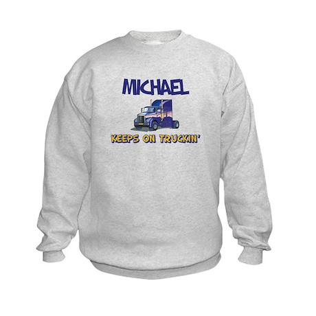 Michael Keeps on Truckin Kids Sweatshirt