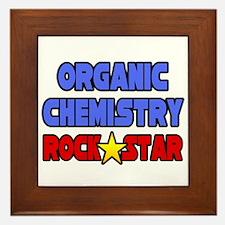 """""""Organic Chemistry Rock Star"""" Framed Tile"""