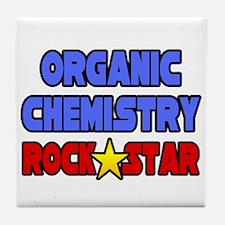 """Organic Chemistry Rock Star"" Tile Coaster"