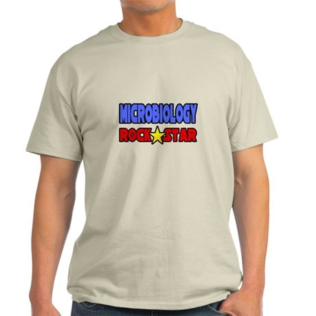 """Microbiology Rock Star"" Light T-Shirt"