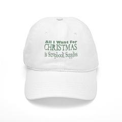 All I Want Baseball Cap